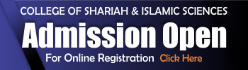 Admission Open College of Shariah & Islamic Sciences