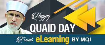 Happy Quaid Day 2018 from eLearning by Minhaj-ul-Quran International
